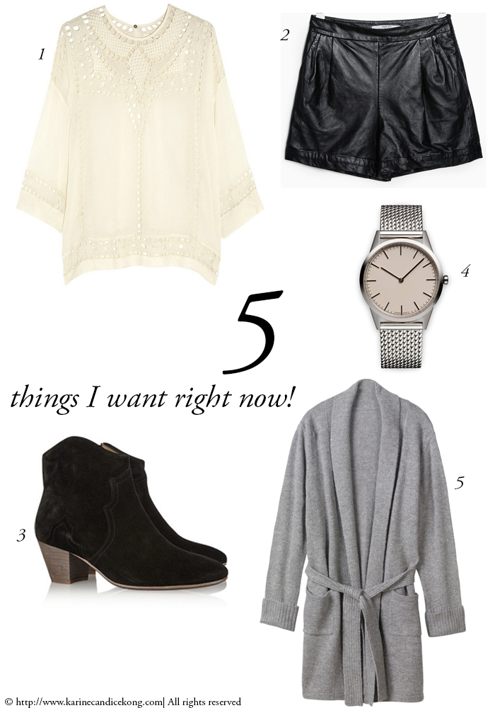 5 things I want right now! For more fashion inspiration, go to www.karinecandicekong.com
