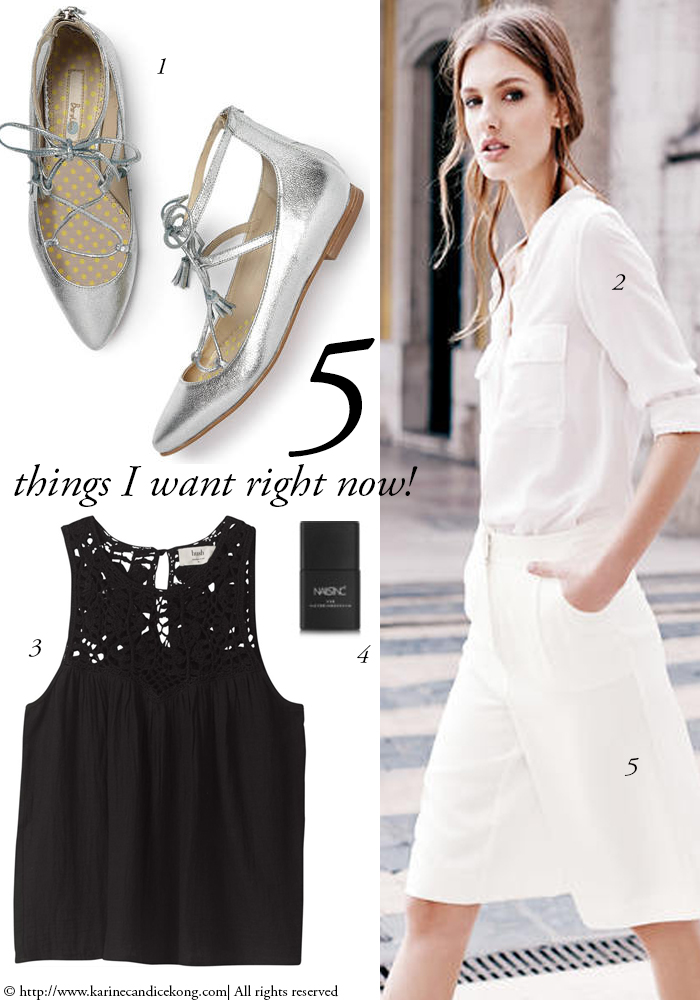5 THINGS I WANT RIGHT NOW! 15/05/2015 Read on >> www.karinecandicekong.com