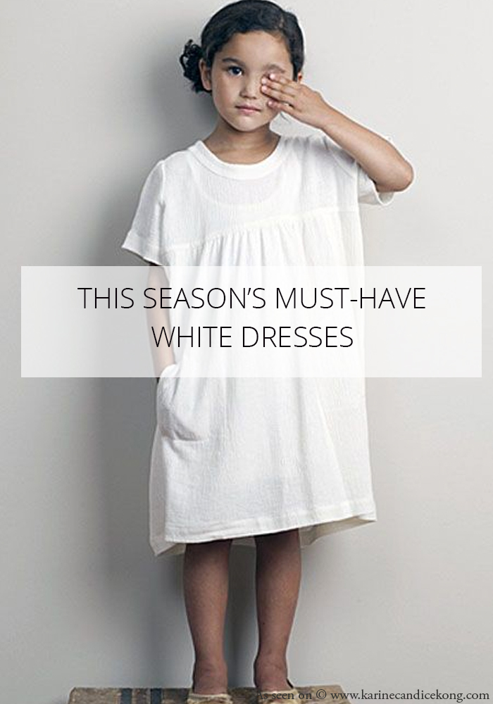 This season's must-have white dresses. Read on >> www.karinecandicekong.com
