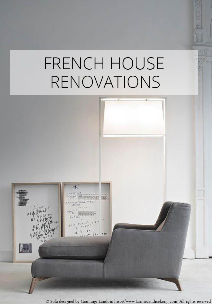 French house renovations. Read on www.karinecandicekong.com