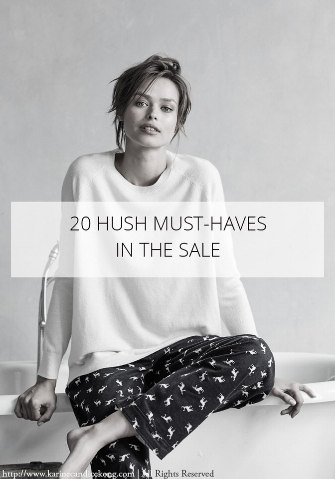 20 HUSH fashion must-haves in the sale. Read on...